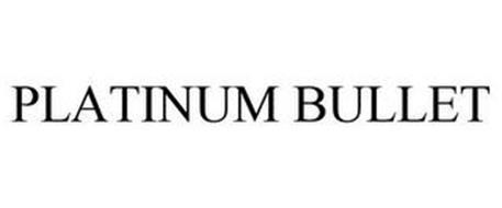 PLATINUM BULLET