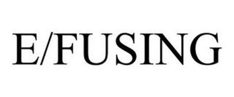 E/FUSING