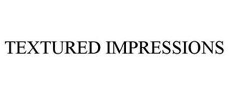TEXTURED IMPRESSIONS