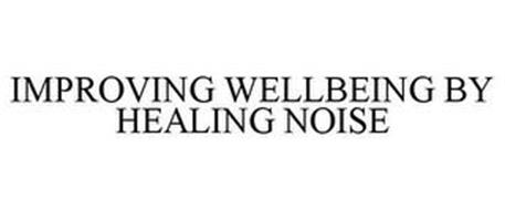 IMPROVING WELLBEING BY HEALING NOISE