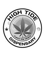 HIGH TIDE DISPENSARY CATCH THE WAVE