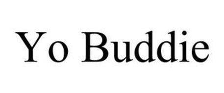 YO BUDDIE
