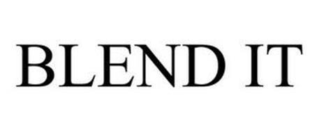 BLEND IT