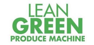 LEAN GREEN PRODUCE MACHINE