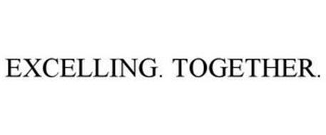 EXCELLING. TOGETHER.