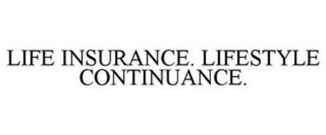 LIFE INSURANCE. LIFESTYLE CONTINUANCE.