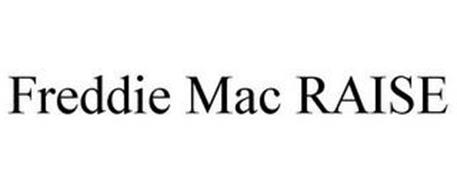 FREDDIE MAC RAISE