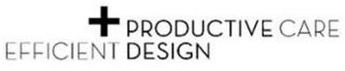 PRODUCTIVE CARE EFFICIENT DESIGN