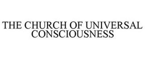 THE CHURCH OF UNIVERSAL CONSCIOUSNESS