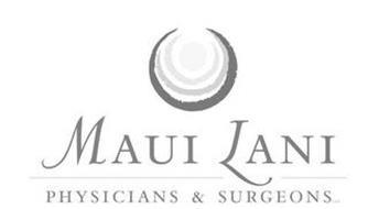MAUI LANI PHYSICIANS & SURGEONS LLC