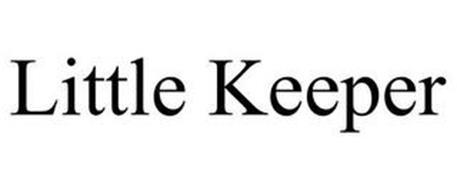 LITTLE KEEPER