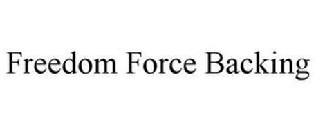 FREEDOM FORCE BACKING