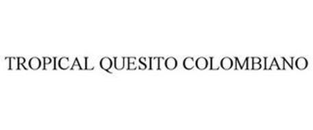 TROPICAL QUESITO COLOMBIANO