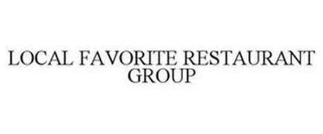 LOCAL FAVORITE RESTAURANT GROUP