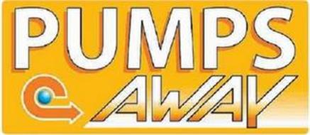 PUMPS AWAY