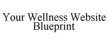 YOUR WELLNESS WEBSITE BLUEPRINT