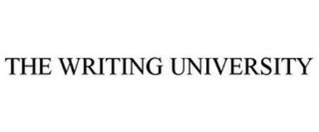 THE WRITING UNIVERSITY