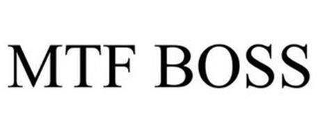 MTF BOSS
