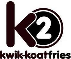 K2 KWIK-KOATFRIES