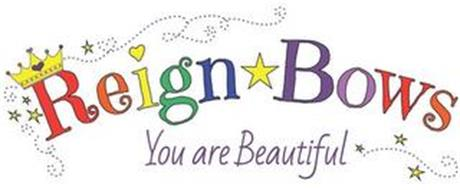 REIGNBOWS YOU ARE BEAUTIFUL