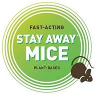 FAST-ACTING STAY AWAY MICE PLANT-BASED