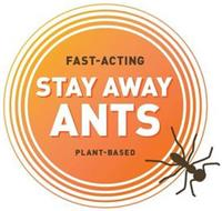 FAST-ACTING STAY AWAY ANTS PLANT-BASED