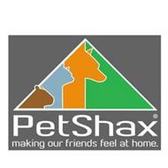 PETSHAX MAKING OUR FRIENDS FEEL AT HOME