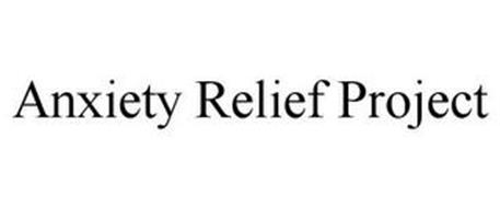 ANXIETY RELIEF PROJECT