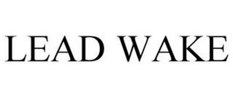 LEAD WAKE