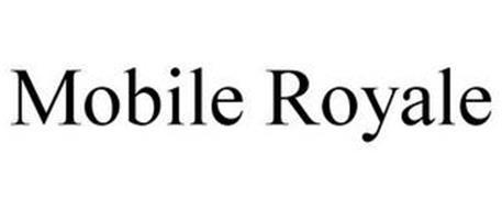MOBILE ROYALE