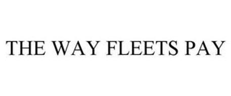 THE WAY FLEETS PAY