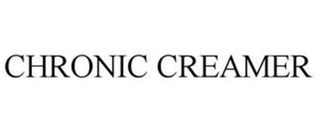 CHRONIC CREAMER