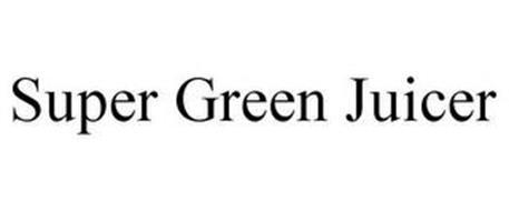 SUPER GREEN JUICER