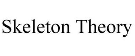 SKELETON THEORY