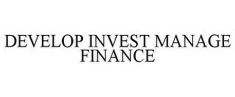 DEVELOP INVEST MANAGE FINANCE