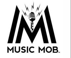 MM MUSIC MOB