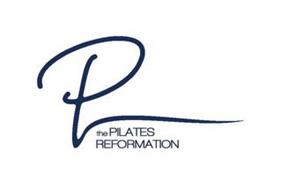 P THE PILATES REFORMATION