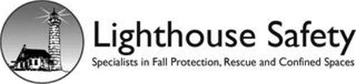 LIGHTHOUSE SAFETY SPECIALISTS IN FALL PROTECTION, RESCUE AND CONFINED SPACES