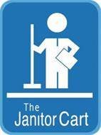 THE JANITOR CART