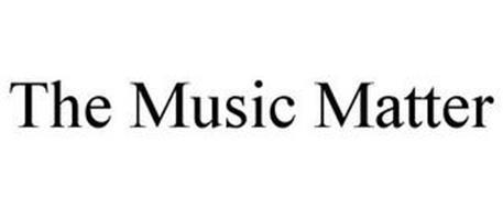 THE MUSIC MATTER