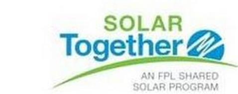 SOLAR TOGETHER AN FPL SHARED SOLAR PROGRAM