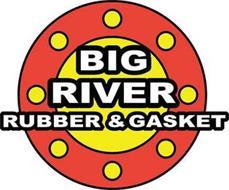 BIG RIVER RUBBER & GASKET