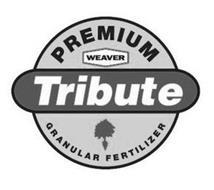 PREMIUM WEAVER TRIBUTE GRANULAR FERTILIZER