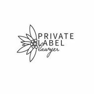 PRIVATE LABEL LAWYER