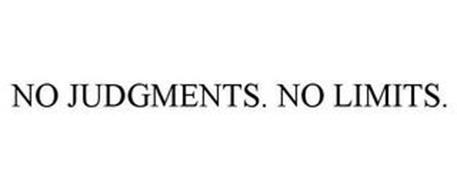 NO JUDGMENTS. NO LIMITS.