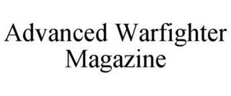ADVANCED WARFIGHTER MAGAZINE