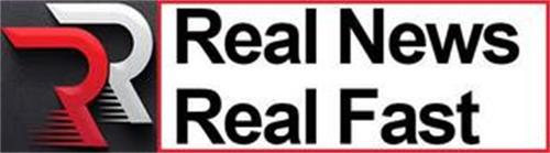 RR REAL NEWS REAL FAST