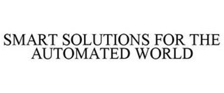 SMART SOLUTIONS FOR THE AUTOMATED WORLD