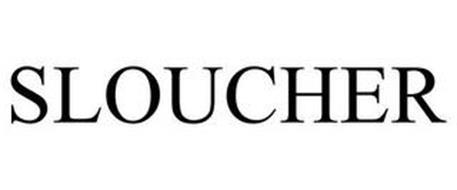 SLOUCHER