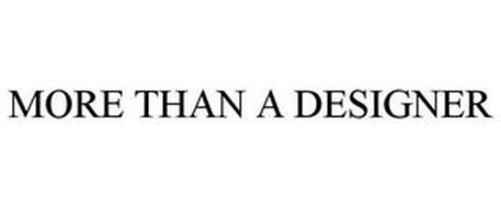 MORE THAN A DESIGNER